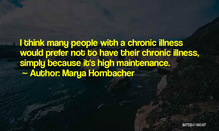 Maintenance Quotes By Marya Hornbacher