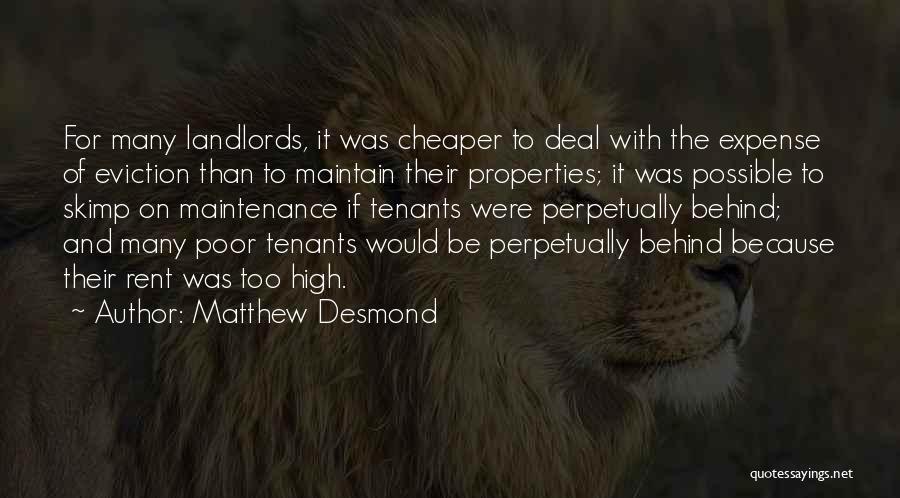 Maintenance Quotes By Matthew Desmond