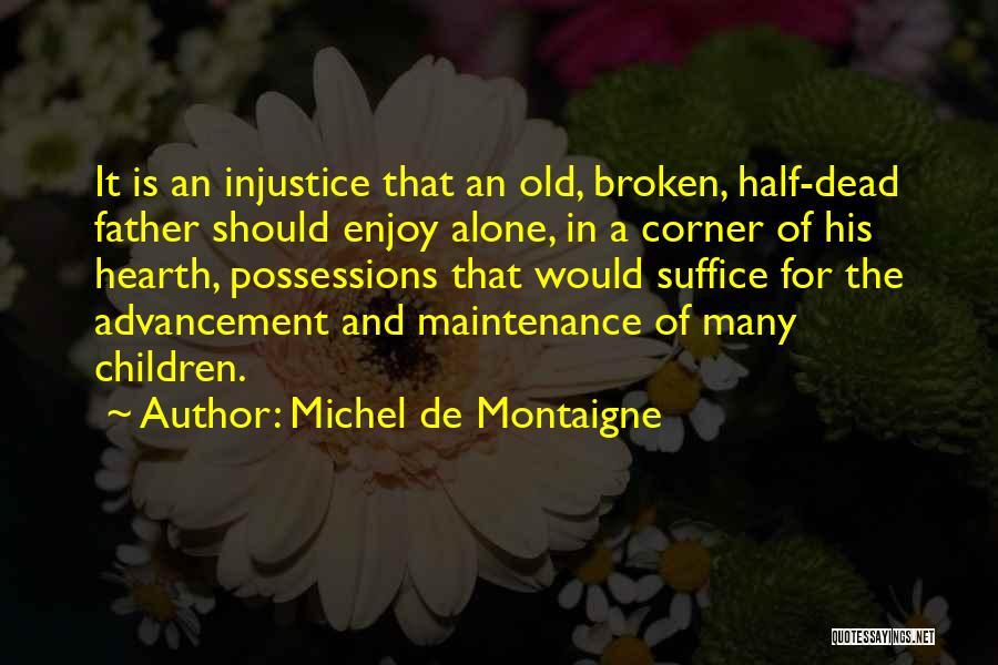 Maintenance Quotes By Michel De Montaigne