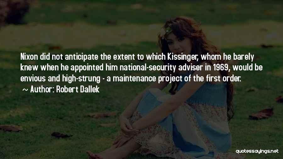 Maintenance Quotes By Robert Dallek