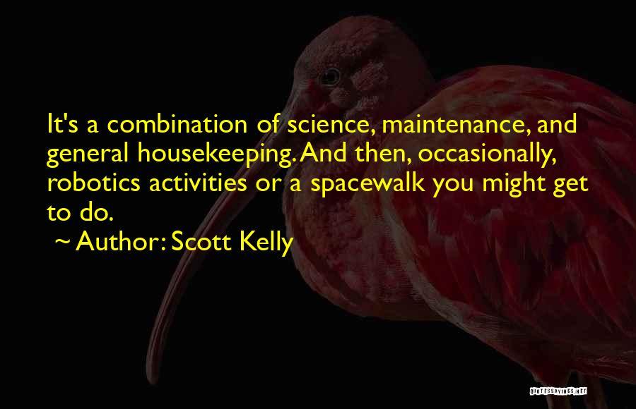 Maintenance Quotes By Scott Kelly