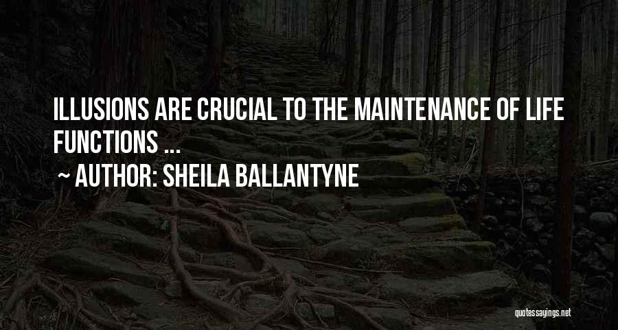 Maintenance Quotes By Sheila Ballantyne