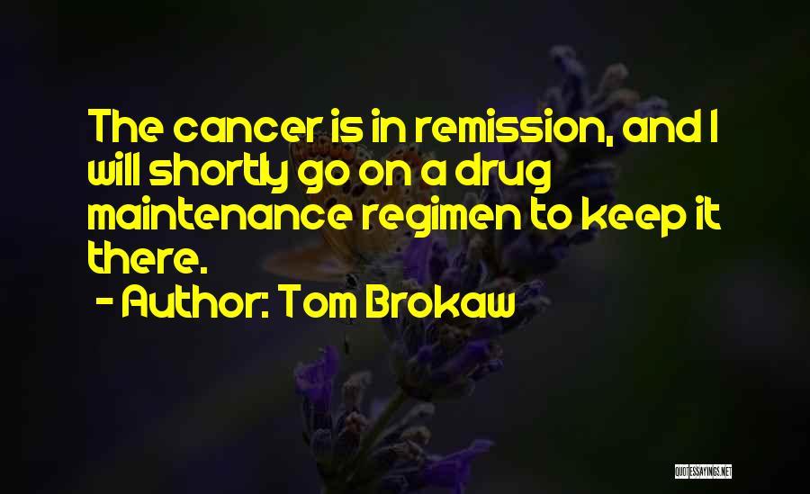 Maintenance Quotes By Tom Brokaw