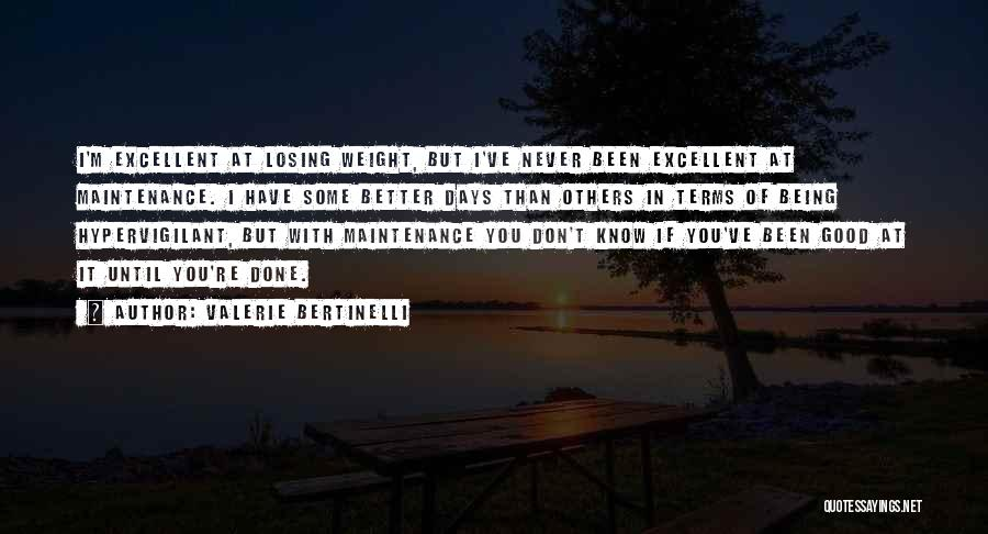 Maintenance Quotes By Valerie Bertinelli