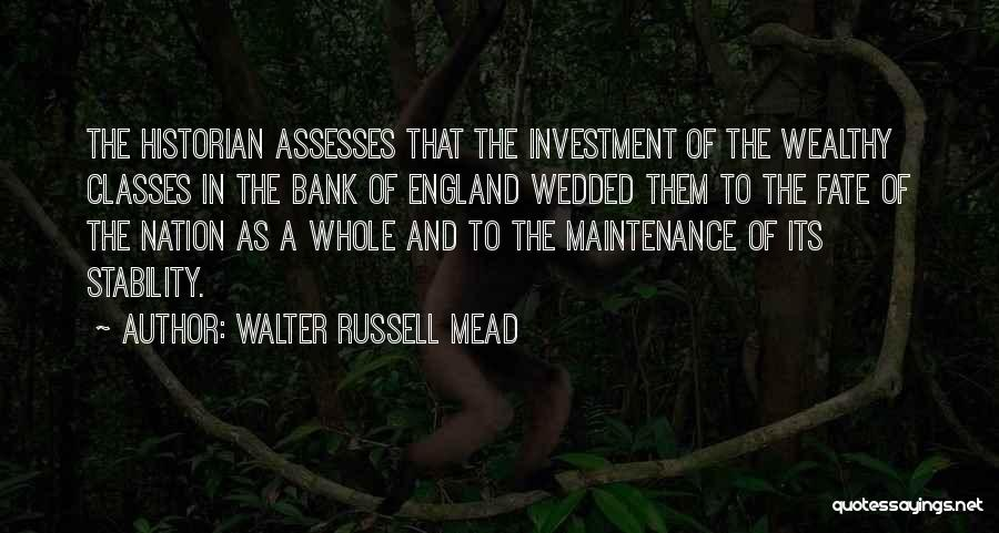 Maintenance Quotes By Walter Russell Mead