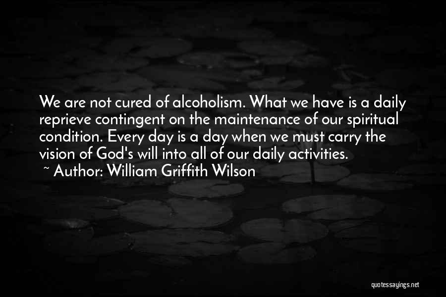 Maintenance Quotes By William Griffith Wilson