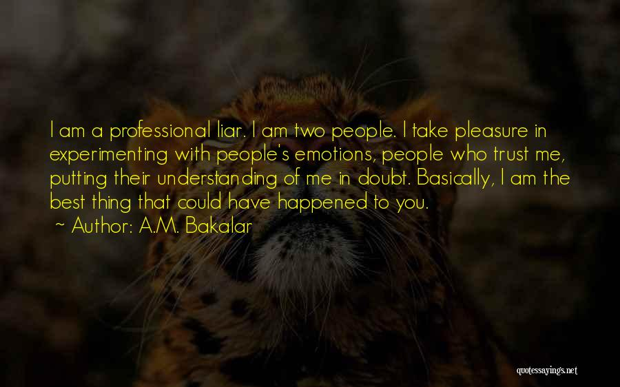 M'aiq The Liar Best Quotes By A.M. Bakalar
