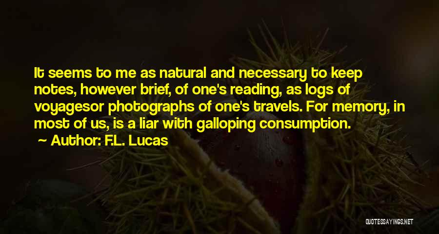 M'aiq The Liar Best Quotes By F.L. Lucas