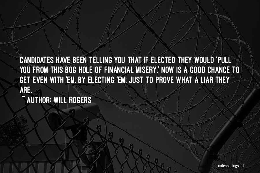 M'aiq The Liar Best Quotes By Will Rogers