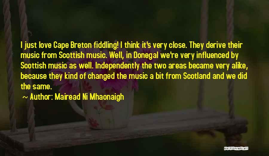 Mairead Ni Mhaonaigh Quotes 428732