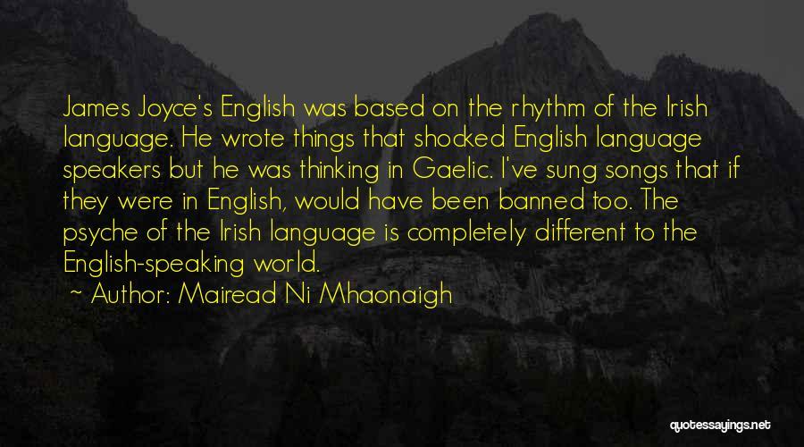 Mairead Ni Mhaonaigh Quotes 784578