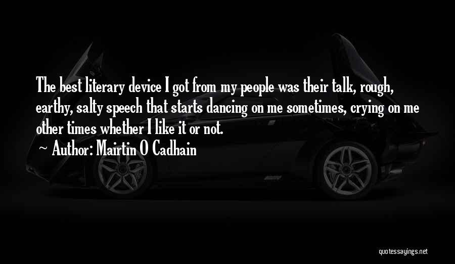 Mairtin O Cadhain Quotes 1598570