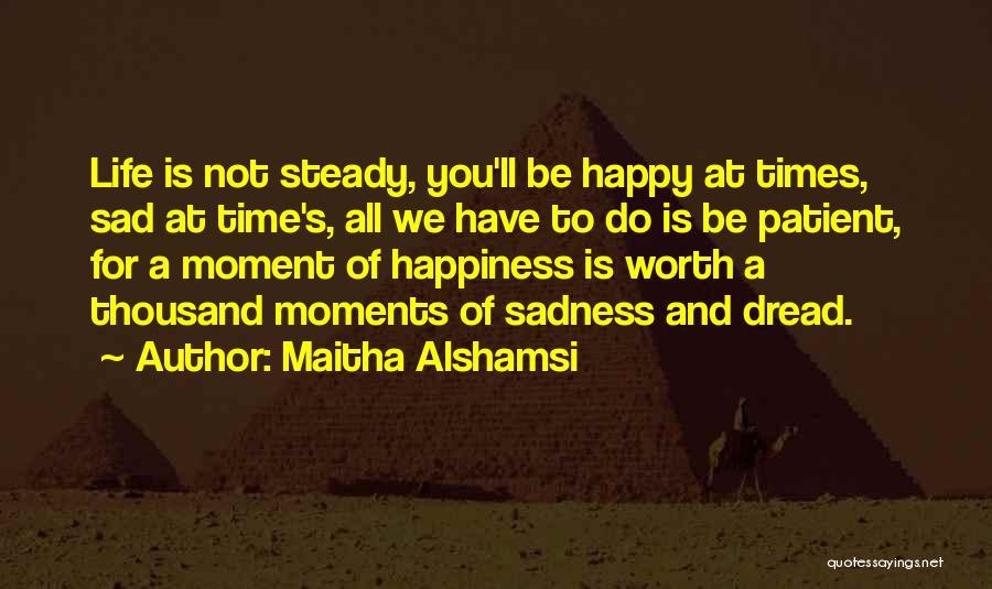 Maitha Alshamsi Quotes 1549364