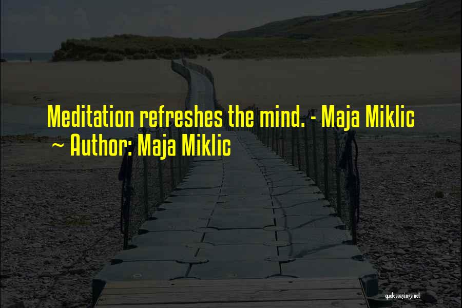 Maja Miklic Quotes 135655