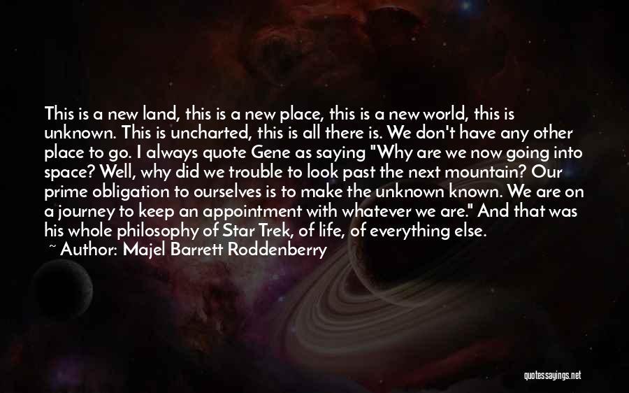 Majel Barrett Roddenberry Quotes 154523