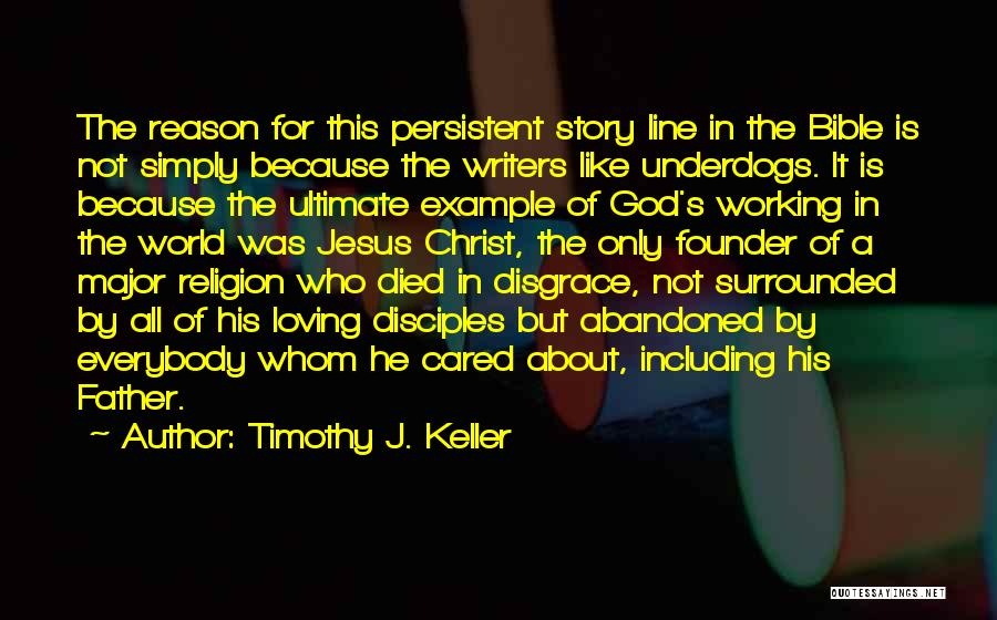 Major Bible Quotes By Timothy J. Keller