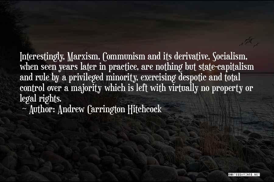 Majority Over Minority Quotes By Andrew Carrington Hitchcock