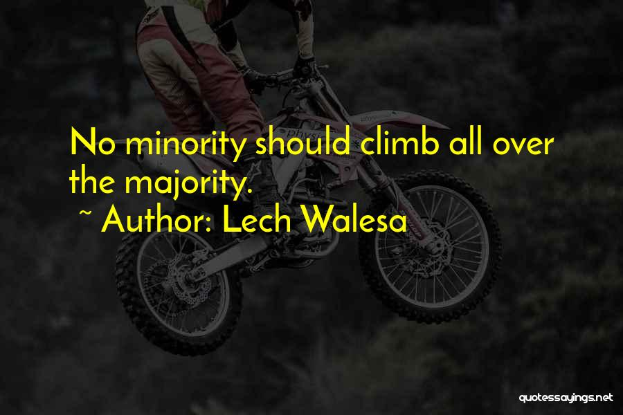 Majority Over Minority Quotes By Lech Walesa