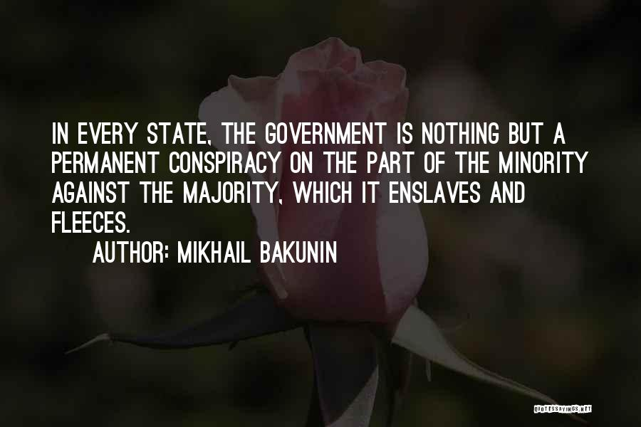 Majority Over Minority Quotes By Mikhail Bakunin