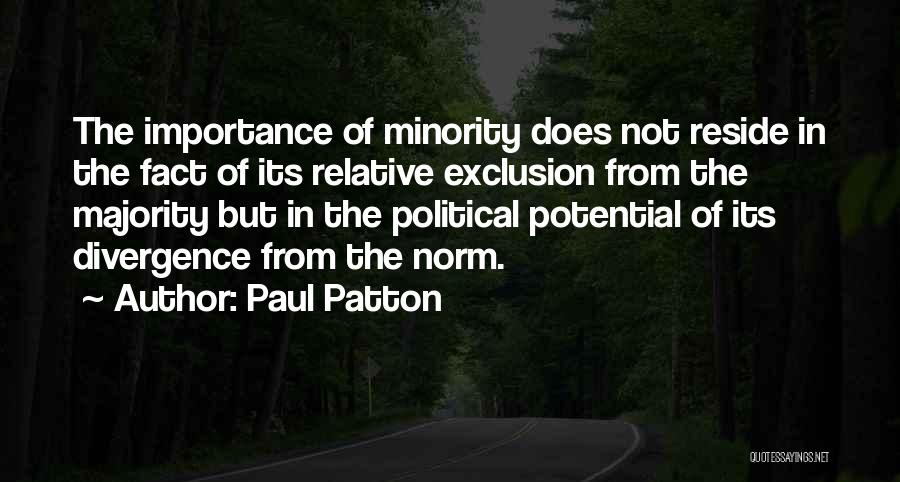 Majority Over Minority Quotes By Paul Patton