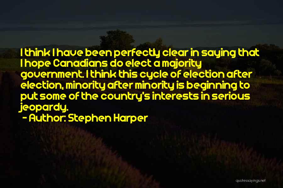 Majority Over Minority Quotes By Stephen Harper
