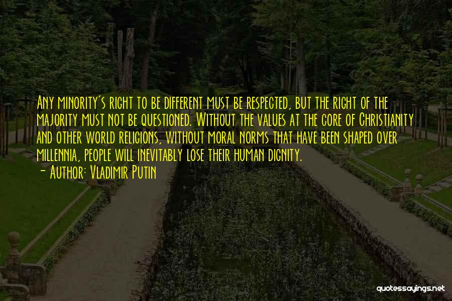 Majority Over Minority Quotes By Vladimir Putin