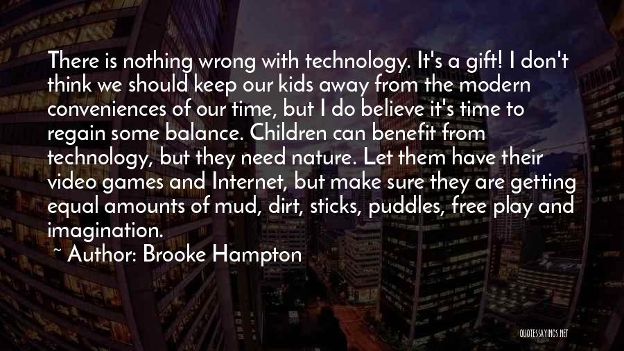 Make Believe Play Quotes By Brooke Hampton