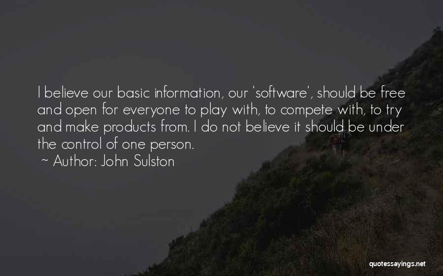 Make Believe Play Quotes By John Sulston