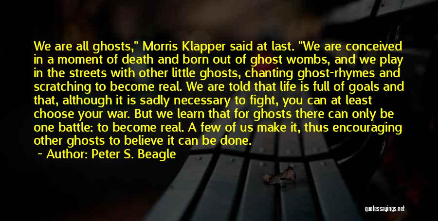 Make Believe Play Quotes By Peter S. Beagle