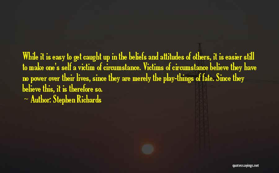 Make Believe Play Quotes By Stephen Richards