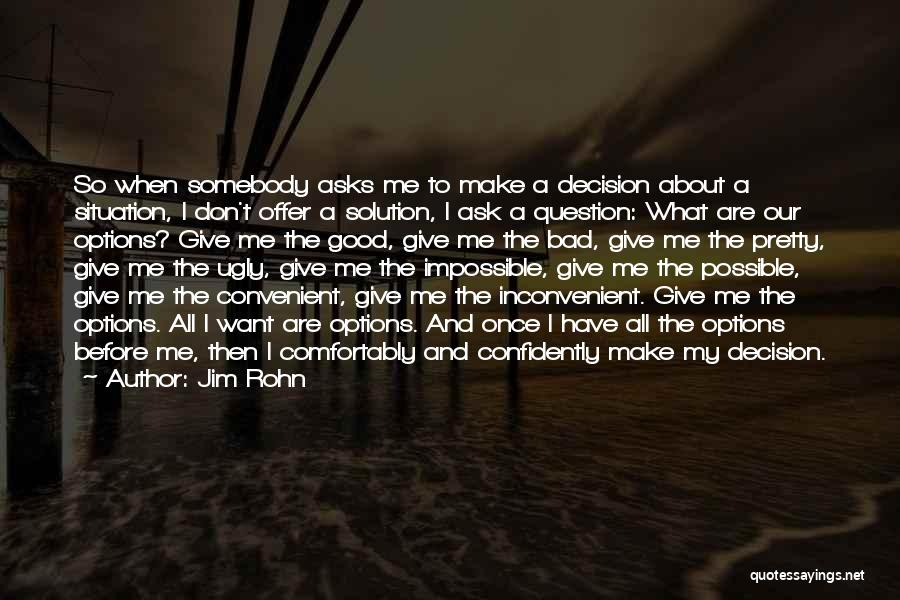 Make Best Bad Situation Quotes By Jim Rohn