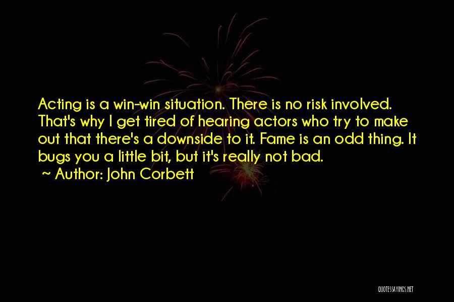 Make Best Bad Situation Quotes By John Corbett