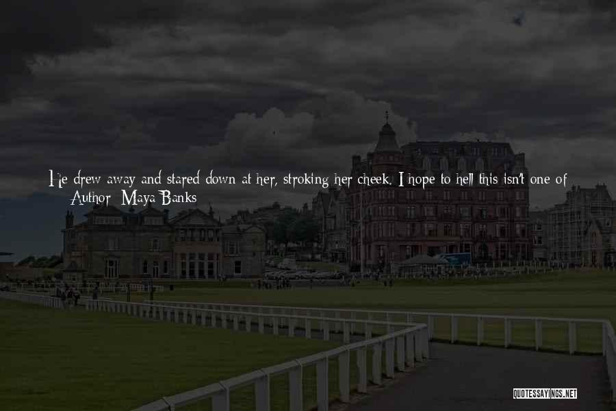 Make Best Bad Situation Quotes By Maya Banks