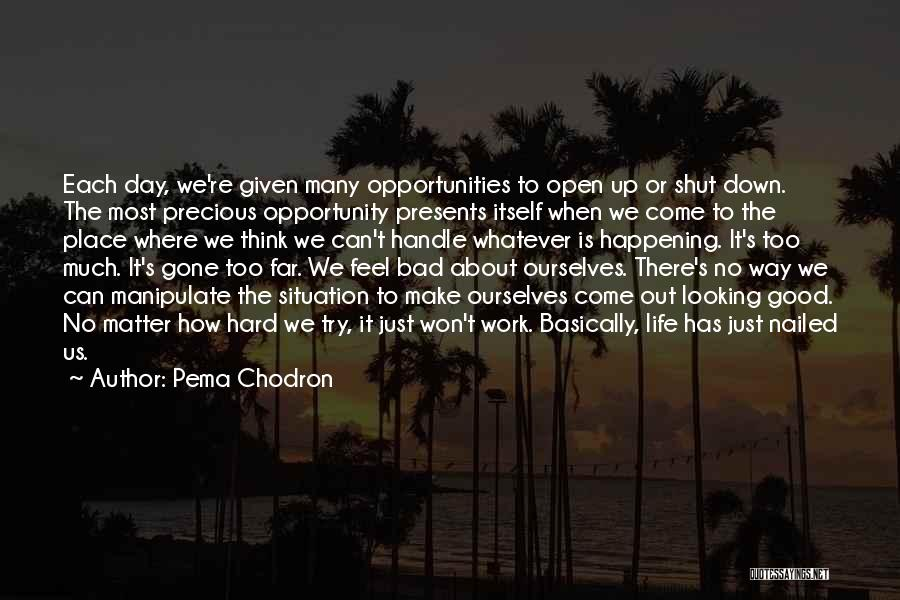 Make Best Bad Situation Quotes By Pema Chodron