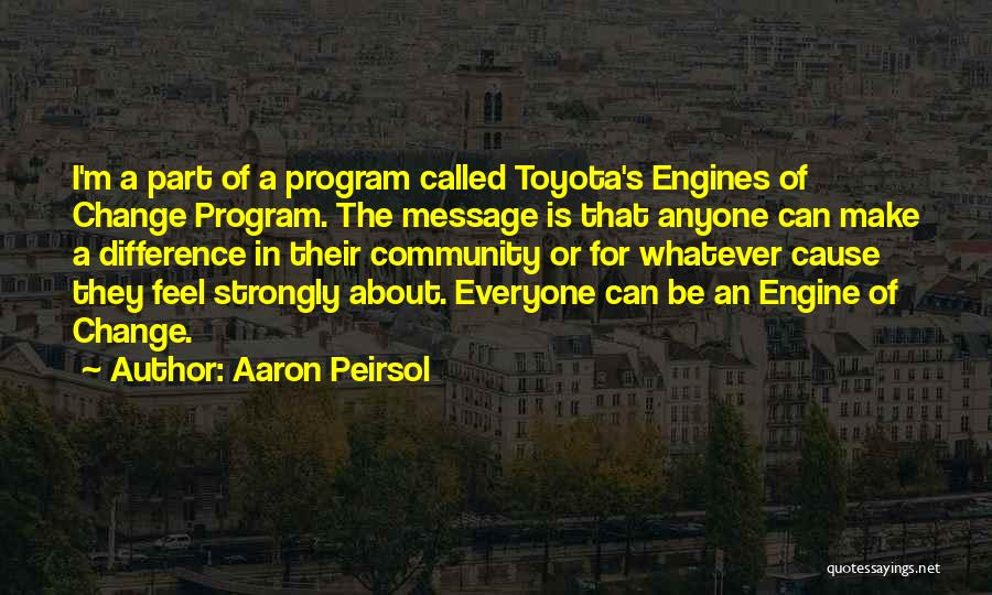 Make Difference Quotes By Aaron Peirsol