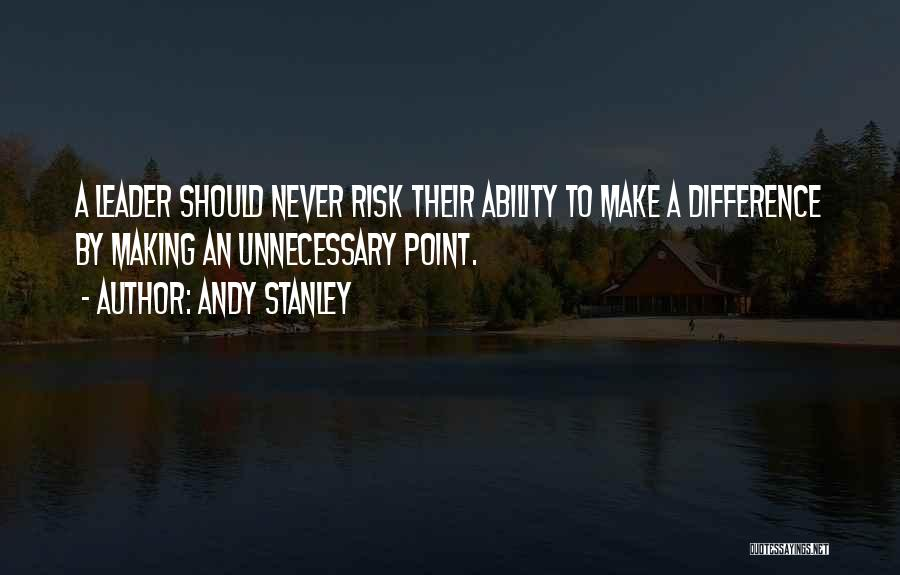 Make Difference Quotes By Andy Stanley