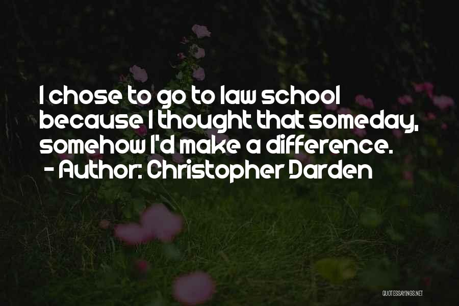 Make Difference Quotes By Christopher Darden