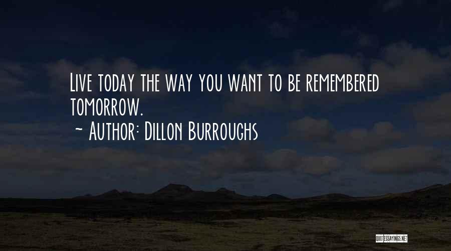 Make Difference Quotes By Dillon Burroughs