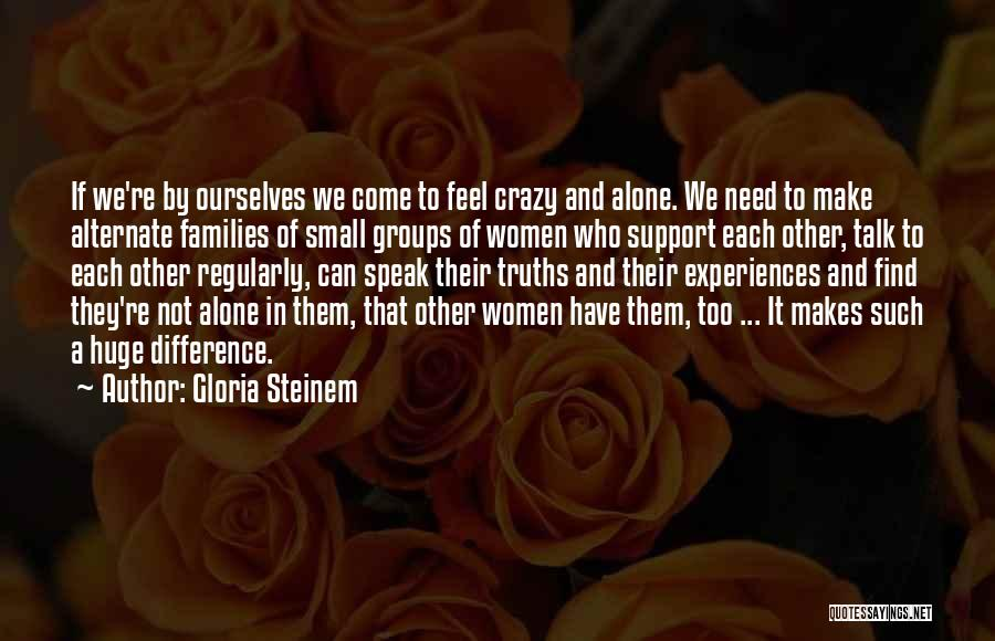 Make Difference Quotes By Gloria Steinem