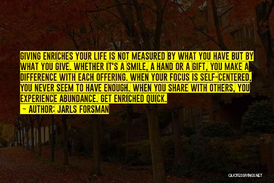 Make Difference Quotes By Jarls Forsman