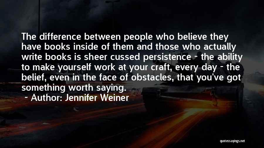 Make Difference Quotes By Jennifer Weiner