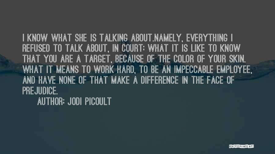 Make Difference Quotes By Jodi Picoult