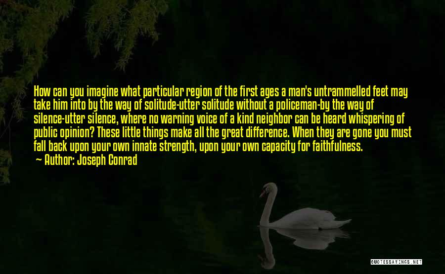 Make Difference Quotes By Joseph Conrad