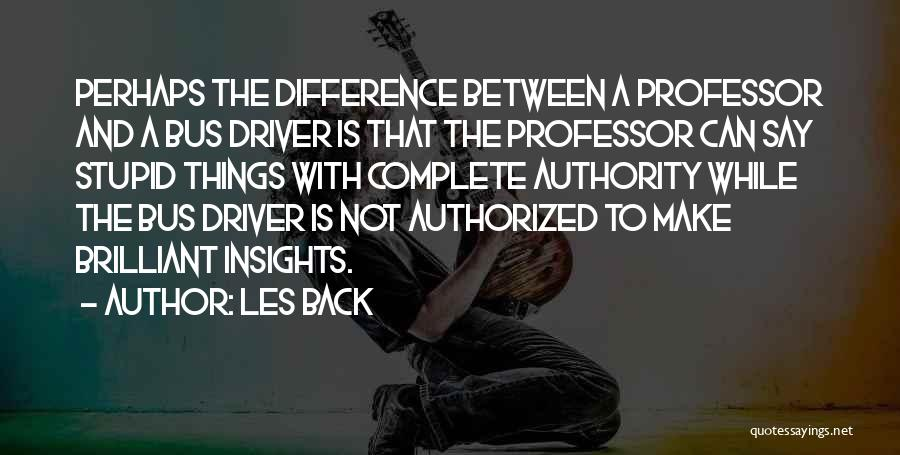 Make Difference Quotes By Les Back