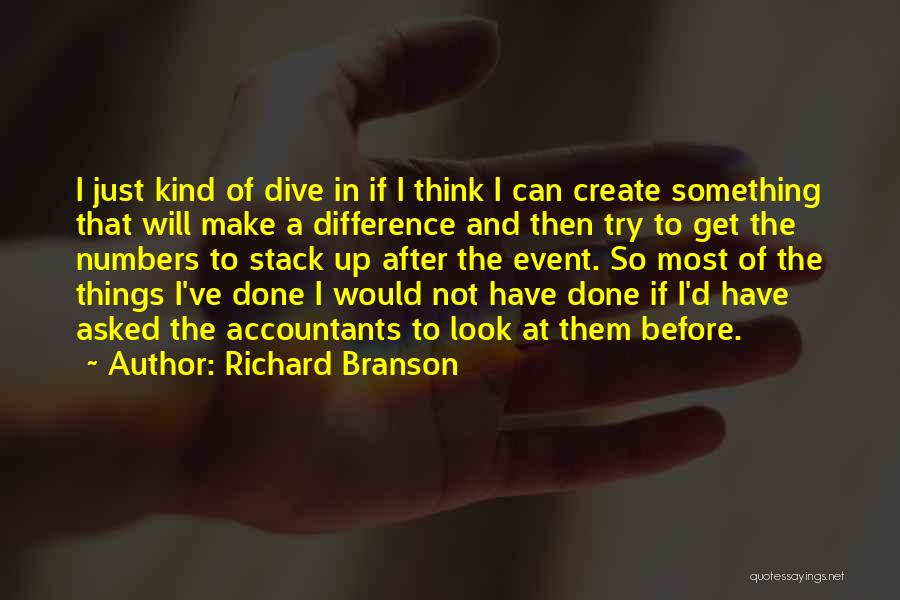 Make Difference Quotes By Richard Branson