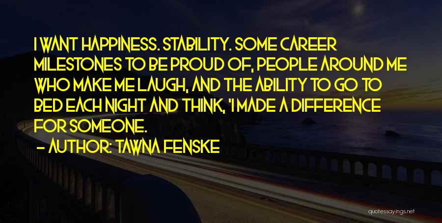 Make Difference Quotes By Tawna Fenske