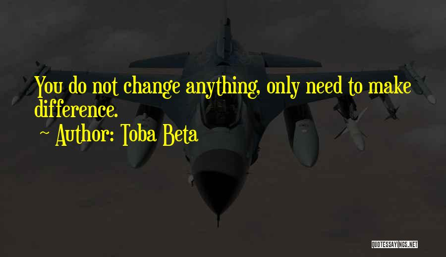 Make Difference Quotes By Toba Beta