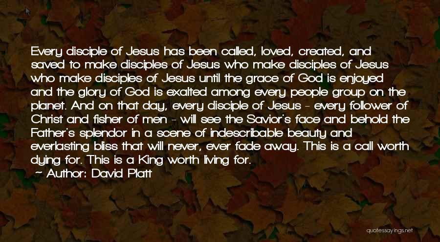 Make Disciples Quotes By David Platt