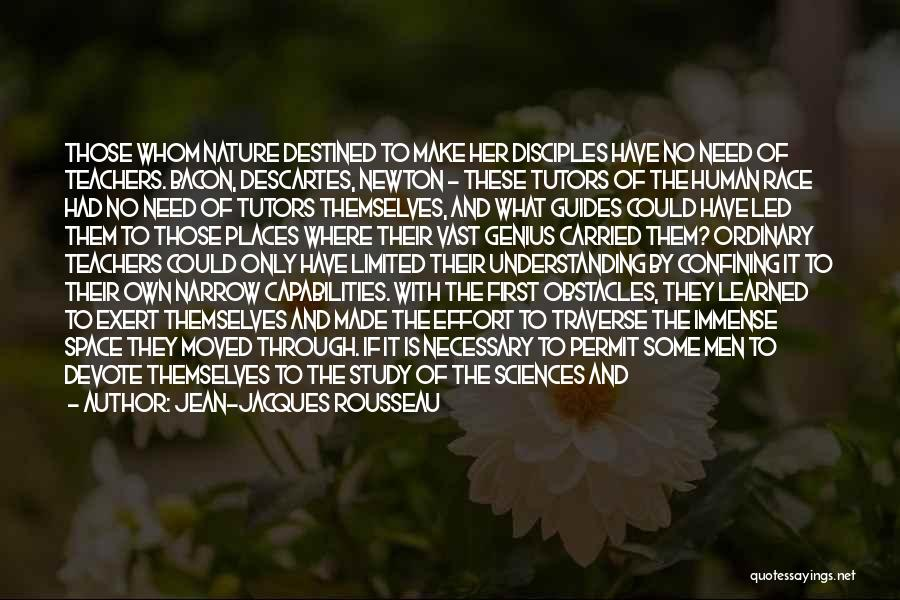 Make Disciples Quotes By Jean-Jacques Rousseau