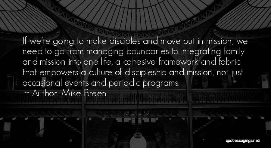 Make Disciples Quotes By Mike Breen